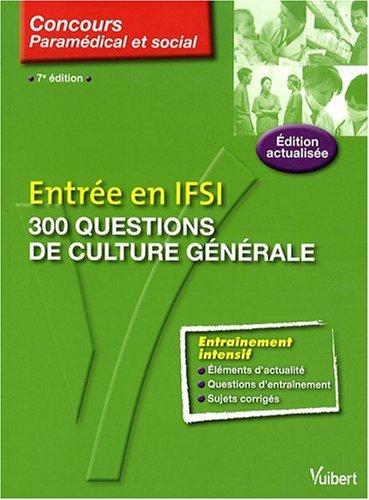 Entre en IFSI : 300 questions de culture gnrale