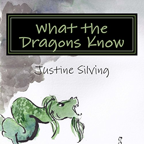 What the Dragons Know