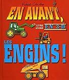EN AVANT, LES ENGINS !