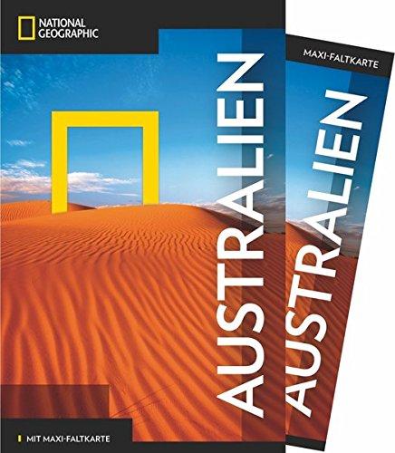 National Geographic Reiseführer Australien: Das ultimative Reisehandbuch zu allen Sehenswürdigkeiten. Mit Geheimtipps und praktischer Karte für alle Traveler. (NG_Traveller)
