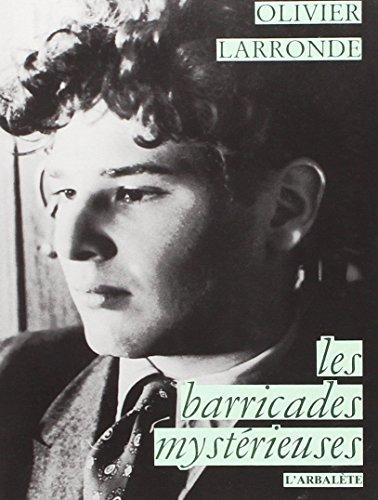 Les Barricades mystérieuses PDF Books