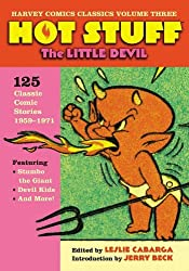Harvey Comics Classics Volume 3: Hot Stuff (Harvey Comic Classics) by Leslie Cabarga (2008-03-25)