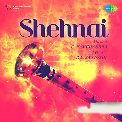 Shehnai (Original Motion Picture Soundtrack)