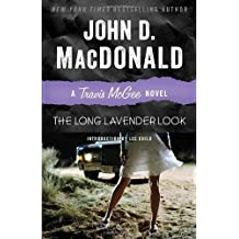The Long Lavender Look: A Travis McGee Novel by MacDonald, John D. (2013) Paperback