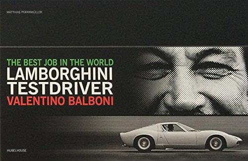 Best Job in the World: Lamborghini Testdriver Valentino Balboni por Matthias Pfannmueller