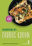 Ernährung bei Morbus Crohn (maudrich.gesund essen)