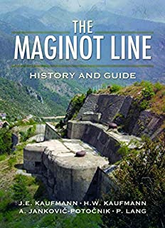 The Maginot Line: History and Guide (1526711516) | Amazon price tracker / tracking, Amazon price history charts, Amazon price watches, Amazon price drop alerts
