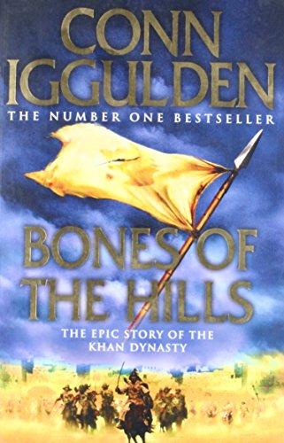 Bones of the Hills (Conqueror, Book 3) par Conn Iggulden