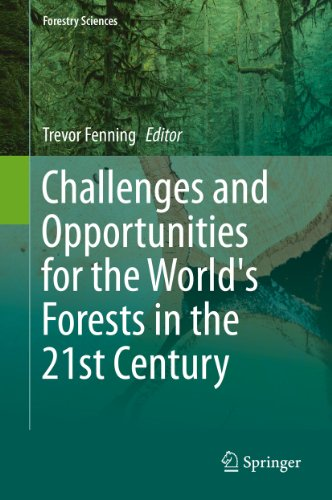 Challenges and Opportunities for the World's Forests in the 21st Century: 81 (Forestry Sciences)