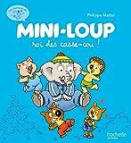 Les aventures de Mini-Loup, Tome 2 : Mini-Loup, roi des casse-cou !