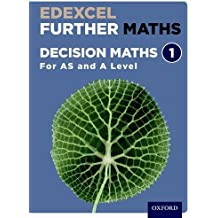 Edexcel Further Maths: Decision Maths 1 Student Book (AS and A Level)