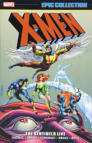 X-Men Epic Collection: The Sentinels Live