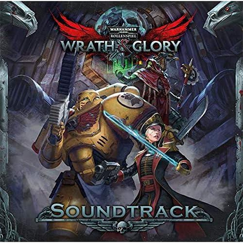 WH40K Wrath & Glory - Soundtrack