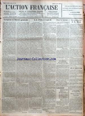 ACTION FRANCAISE (L') [No 96] du 05/04/1928 - GUEPEOU ET SURETE GENERALE PAR LEON DAUDET - LA POLITIQUE - CE QUI SE PASSE EN ALLEMAGNE ET EN AUTRICHE - LES ANCIENS DEFENSEURS DE L'ETAT - UN PORTRAIT DE BRIAND PAR CHARLES MAURRAS - SOUS LA TERREUR - L'A. F. - LES DOTATIONS DE LA VILLE DE PARIS AUX ECRIVAINS ET AUX ARTISTES - LES ACCIDENTS DE LA ROUTE - LA SOUMISSION DE M. WIRTH PAR J. B. - ECHOS - AU VIIE CONGRES DE LA PRESSE LATINE - QUAND ON DECOUVRE L'AMERIQUE