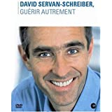 David Servan-Schreiber - Guérir Autrement