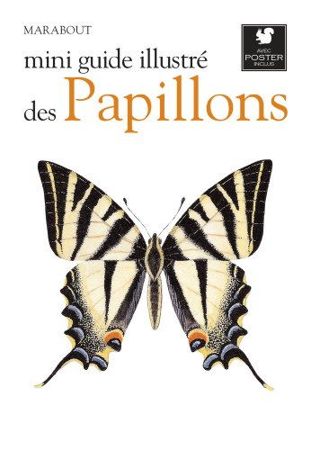 MINI GUIDE ILLUSTRE DES PAPILLONS par Collectif
