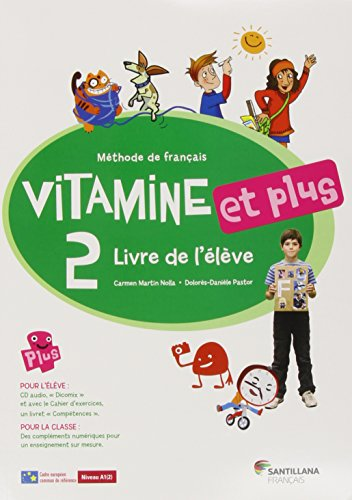 VITAMINE ET PLUS 2 LIVRE ELEVE + CD + CD DICT