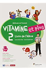 Descargar gratis VITAMINE ET PLUS 2 LIVRE ELEVE + CD + CD DICT - 9788492729937 en .epub, .pdf o .mobi