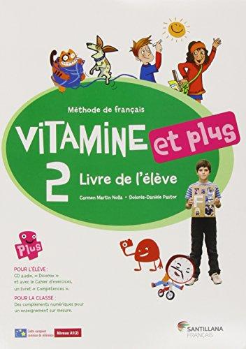 VITAMINE ET PLUS 2 LIVRE ELEVE + CD + CD DICT - 9788492729937