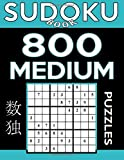 Sudoku Book 800 Medium Puzzles: Sudoku Puzzle Book With Only One Level of Difficulty: Volume 26 (Sudoku Book Series)