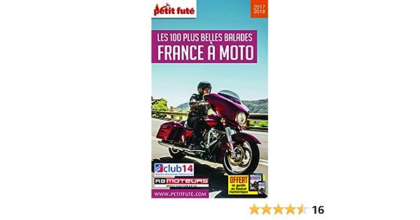 Amazon Fr Petit Fute France A Moto Les 100 Plus Belles Balades Petit Fute Livres