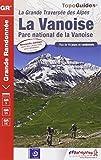La Vanoise : Parc national de la Vanoise