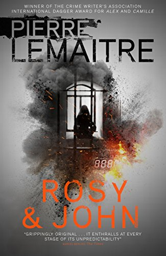 Rosy & John (English Edition) por Pierre Lemaitre