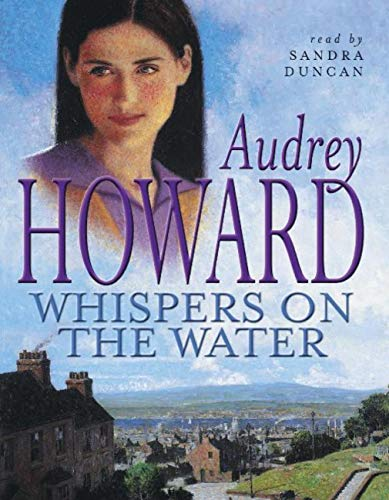 Whispers on the Water (English Edition) por Audrey Howard