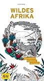 Wildes Afrika: Immerwährender Wandkalender (GU Kreativ Non Book Spezial)
