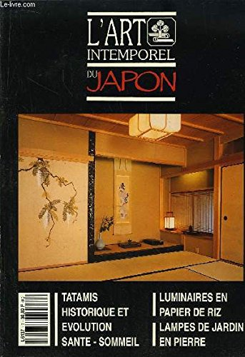 L'Art Intemporel du Japon n°2 : Tatamis : historique