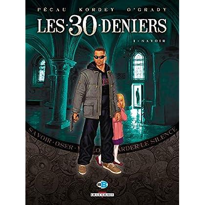 Les 30 Deniers T01: Savoir