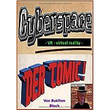 Cyberspace VR - Der Comic: Virtual reality Comic-storys