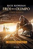 Eroi dell'Olimpo - L'eroe perduto. Il romanzo a fumetti