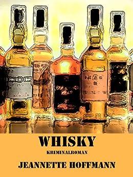 Whisky: Mord im schottischen Schloss von [Hoffmann, Jeannette]