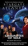 STARGATE ATLANTIS: Casualties of War (English Edition)