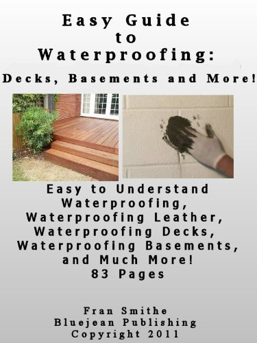 easy-guide-to-waterproofing-decks-leather-and-more-decks-basements-and-more