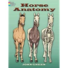 Horse Anatomy (Dover Nature Coloring Book) by John Green (2006-07-07)