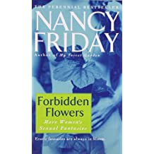 Forbidden Flowers: More Women's Sexual Fantasies by Nancy Friday (1991-02-01)