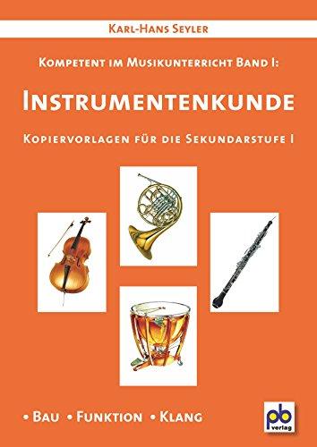 Instrumentenkunde: Kompetent im Musikunterricht Bd.I