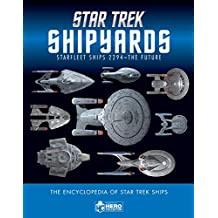 Star Trek Shipyards: Starfleet Ships 2294 to the Future