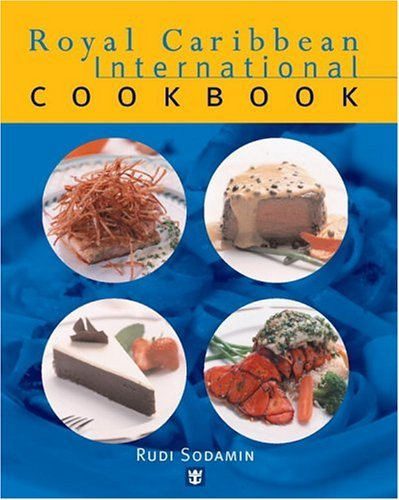royal-caribbean-international-cookbook-by-rudi-sodamin-2001-09-08