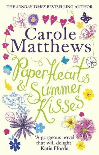 Paper Hearts and Summer Kisses: A heart-warming story of romance, family and second chances