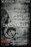 Tannhäuser: Libretto und Entstehungsgeschichte - Richard Wagner