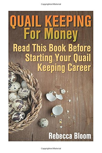 quail-keeping-for-money-read-this-book-before-starting-your-quail-keeping-career-building-chicken-co