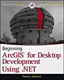 Beginning ArcGIS for Desktop Development using .NET by Pouria Amirian (2013-03-18)