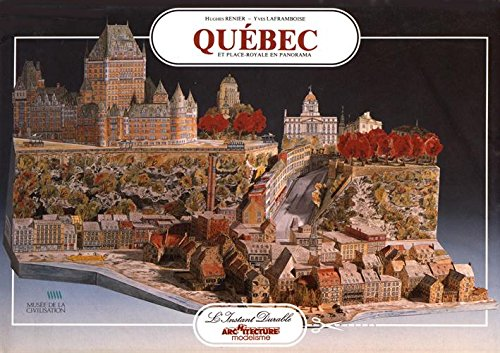 Cité de Québec : Place Royale, numéro 25 par Hugues Renier