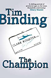 The Champion by Tim Binding (2011-02-04)