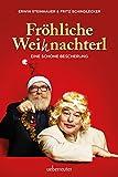 Erwin Steinhauer 'Fröhliche Weihnachterl: Eine schöne Bescherung'