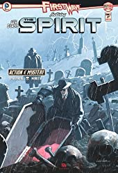 First Wave Featuring Spirit, Tome 2 :