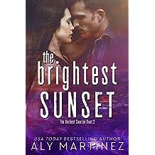 The Brightest Sunset (The Darkest Sunrise Duet Book 2) (English Edition)
